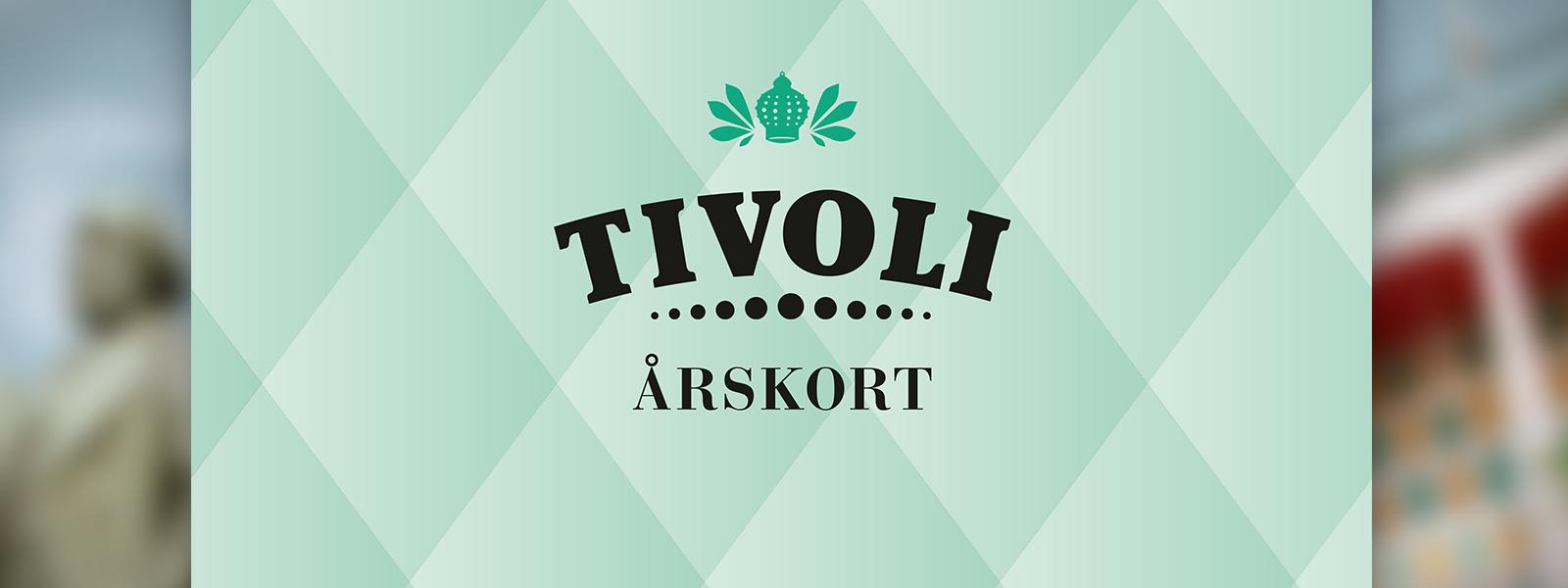 Årskort - Tivoli